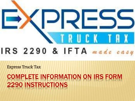 Team Run Smart Easy Way To File Your Hvut Irs Form 2290